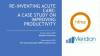 Re-inventing acute care: a case study on improving productivity