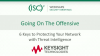 Going on the Offensive: Protecting Your Network with Threat Intelligence