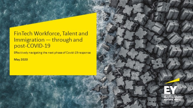 FinTech workforce, talent and immigration - through and post Covid-19