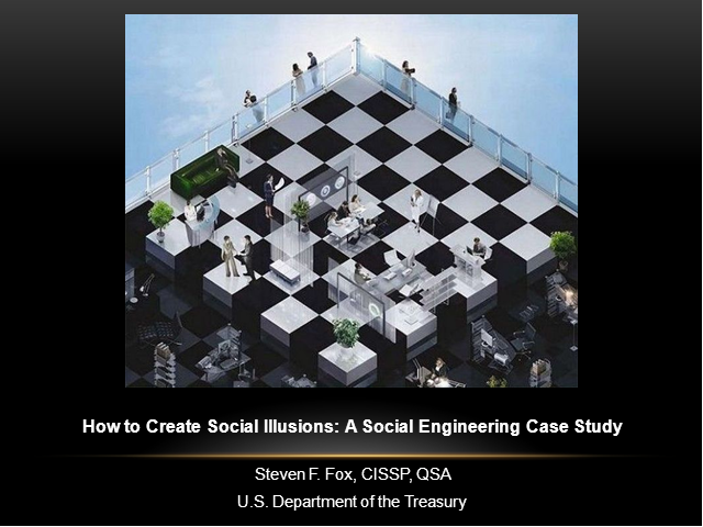 How to Create Social Illusions: A Social Engineering Case Study