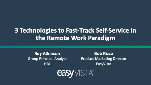 3 Technologies to Fast-Track Self-Service in the Remote Work Paradigm