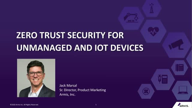 Zero Trust Security for Unmanaged and IoT Devices
