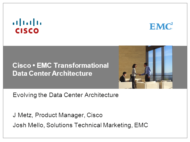 Transform Your Data Center With Technology From EMC and Cisco
