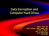 Data Encryption and Computer Hard Drives