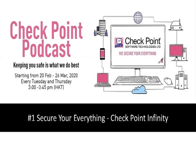 *Hong Kong - Cantonese* Podcast #1: Check Point Infinity: Secure your everything