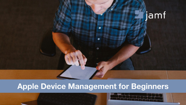 An introduction to Apple Device Management