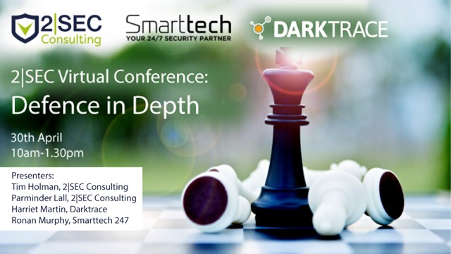 2|SEC Virtual Conference – Cyber Defence in Depth - Part I