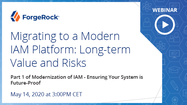 Part 1- Migrating to a Modern IAM Platform: Long-term Value and Risks (EMEA)