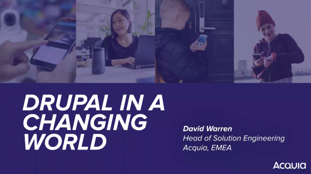 Drupal in a Changing World