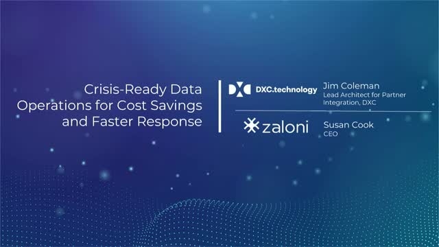 Crisis-Ready Data Operations for Cost Savings and Faster Response