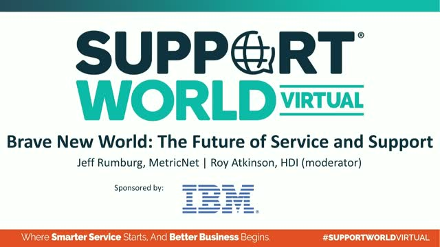 Brave New World: The Future of Service and Support