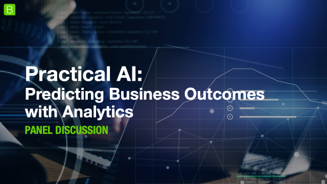 Practical AI: Predicting Business Outcomes with Analytics