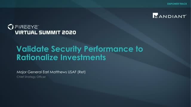 Validate Security Performance to Rationalize Investments