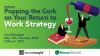 Popping the Cork on Your Return to Work Strategy