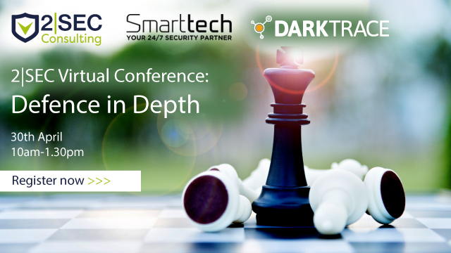 2|SEC Virtual Conference – Cyber Defence in Depth - Part II