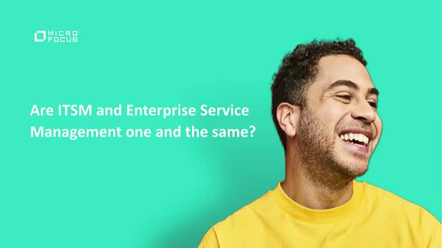 Are ITSM and Enterprise Service Management one and the same?