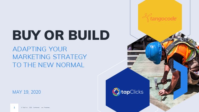 Buy or Build: Adapting Your Marketing Strategy to the New Normal