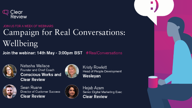 Campaign for Real Conversations: Wellbeing