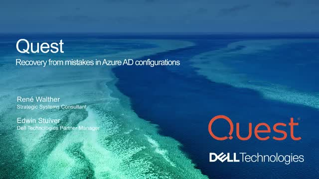 Recovery from mistakes in Azure AD configurations