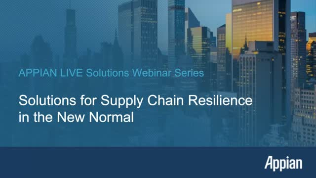 Solutions for Supply Chain Resilience in the New Normal