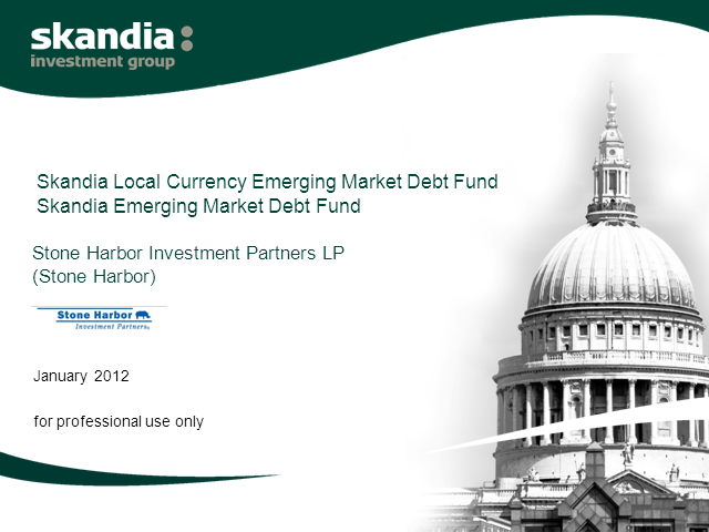 Skandia Local Currency Emerging Market Debt Fund