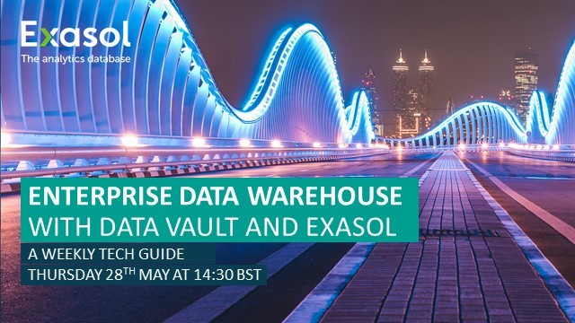 Enterprise Data Warehouse with Data Vault and Exasol