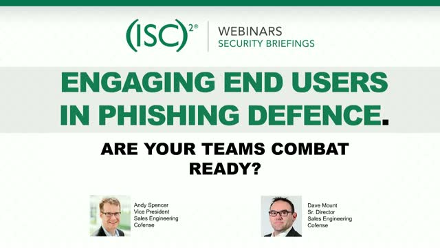Engaging End Users in Phishing Defence – Are your Teams Combat Ready?