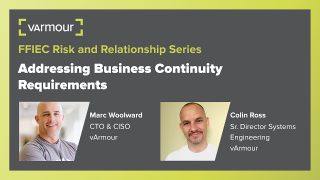 FFIEC Risk & Relationship Series: Addressing Business Continuity Requirements