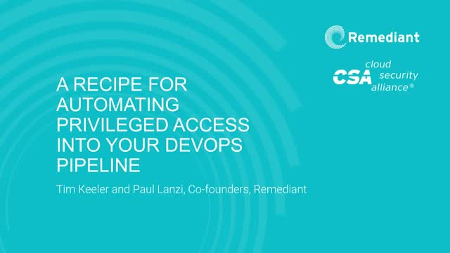 [CSA] A recipe for automating privileged access into your DevOps pipeline