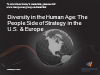 Diversity in the Human Age: the People Side of Strategy in the U.S. & Europe