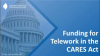 Funding for Telework in the CARES Act