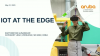 IoT at the Edge
