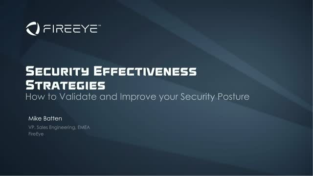 Security Effectiveness Strategies: Validate and Improve Your Security Posture