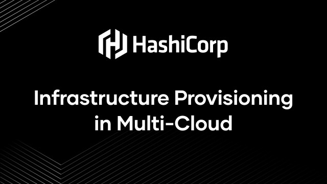 Infrastructure Provisioning in Multi-Cloud