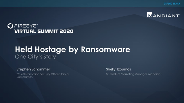 Held Hostage by Ransomware: One City's Story