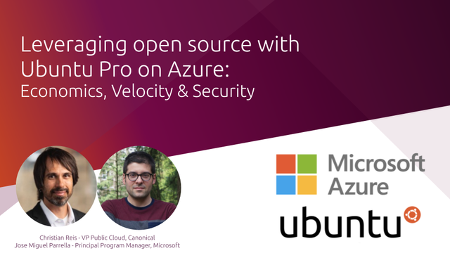 Leveraging open source with Ubuntu Pro on Azure: Economics, Velocity & Security