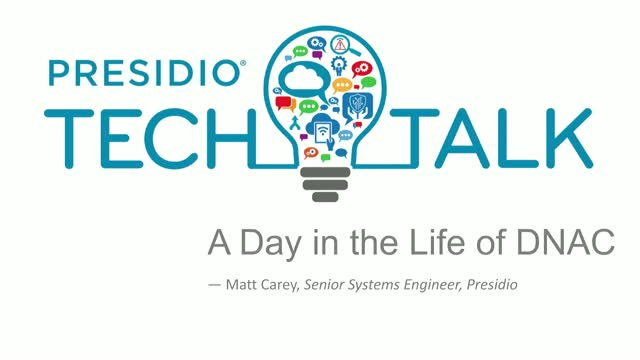 TECH TALK: A Day in the Life of DNAC