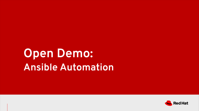Open Demo: Ansible Automation 4/27/20