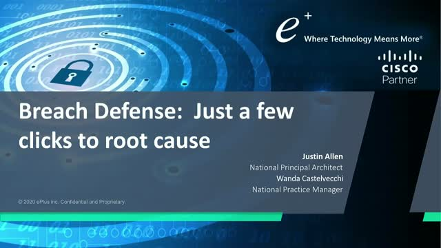 Breach Defense – Just a few clicks to root cause
