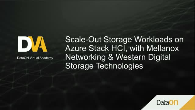 Scale-Out Storage Workloads on Azure Stack HCI, with Mellanox & Western Digital