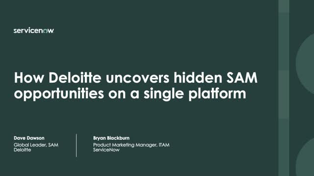How Deloitte uncovers hidden SAM opportunities on a single platform
