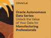 Unlock the Value of Your Data for Manufacturing Professionals