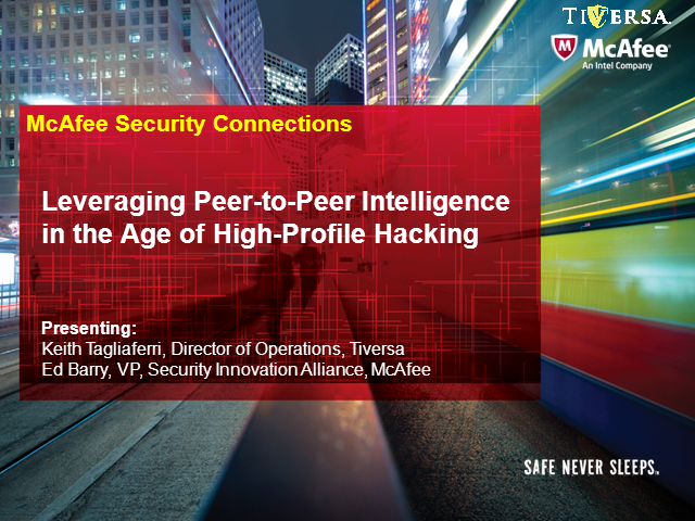 Leveraging Peer-to-Peer Intelligence in the Age of High-Profile Hacking