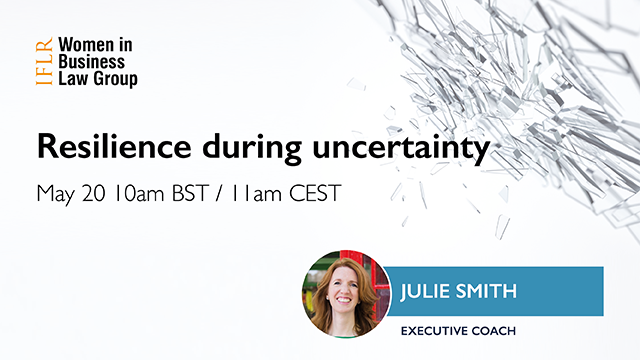 Resilience during uncertainty