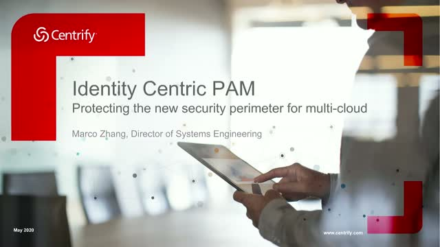 Identity Centric PAM - Protecting the new security perimeter for multi-cloud
