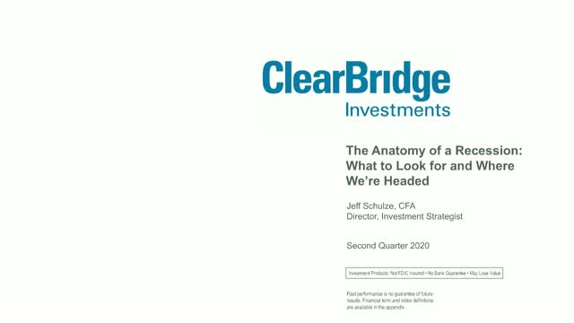 ClearBridge Investments – Anatomy of a Recession