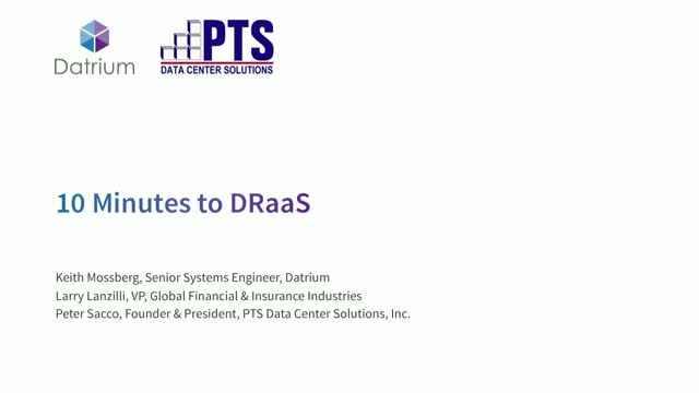 10 Minutes to DRaaS with Datrium and PTS Data Center Solutions