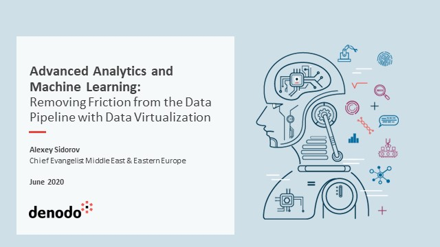 Advanced Analytics and Machine Learning with Data Virtualization