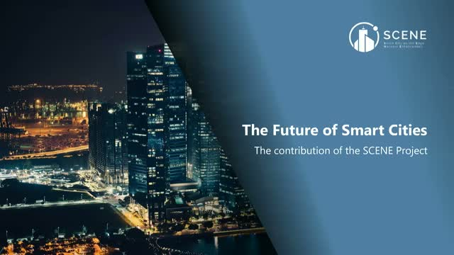 The future of smart cities – the contribution of the SCENE Project