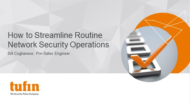 How to Streamline Routine Network Security Operations via Automated Workflows